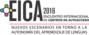 Encuentro Internacional de Centros de Autoaccesso -EICA 2016-