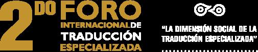 2º Foro Internacional de Traducción Especializada (FITE 2017)
